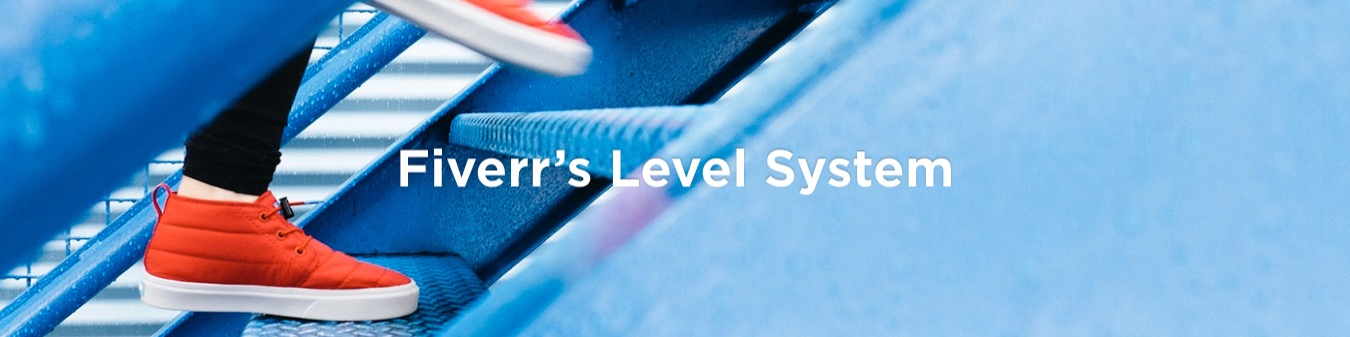 fiverr level system